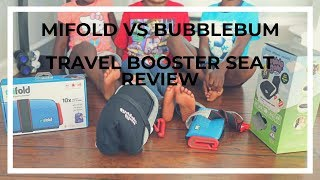 Mifold vs Bubblebum - Travel Booster Seat Review