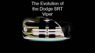 The Evolution of the Dodge SRT Viper