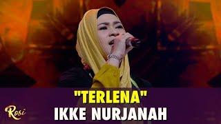 Gambar cover Ikke Nurjanah - Terlena | ROSI