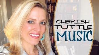 Cherish Tuttle Music Youtube Channel