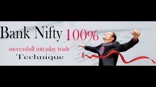 Bank nifty Excellent trading strategy 50 points per trade