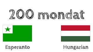 200 mondat – Eszperantó – Magyar