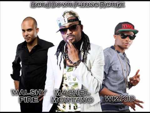 Runtown Ft Wizkid Machel Montano Bend Down Pause Dj Pit Remix