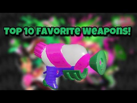 My Top 10 Favorite Weapons in Splatoon 2