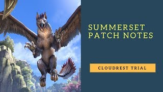 ESO Summerset Patch Notes: Cloudrest Trial