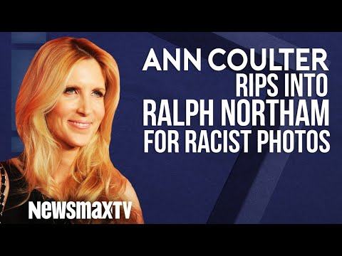 Ann Coulter Rips into Ralph Northam for Racist Photo