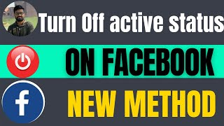 How to turn off active status on Facebook 2021