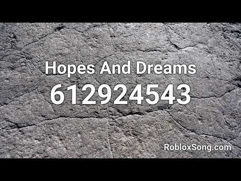 Hopes And Dreams Roblox Id Music Code Youtube