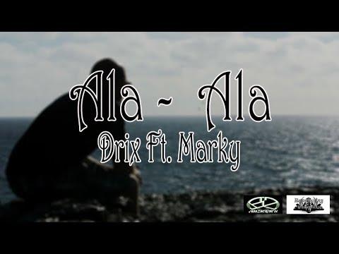Ala - Ala - Drix Ft. Marky (Rapstyling 2k17) (Lc Beats Exclusive)