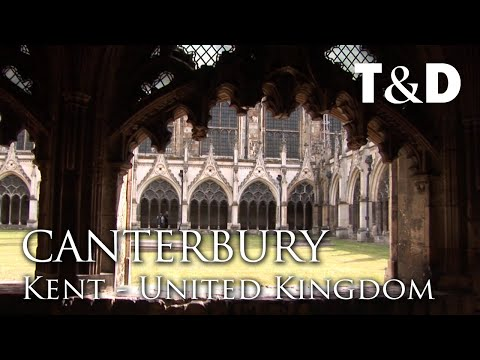 Canterbury Cathedral Video Guide 🇬🇧 England Best Place - Travel & Discover
