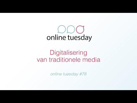 Online Tuesday #78: Digitalisering van traditionele media