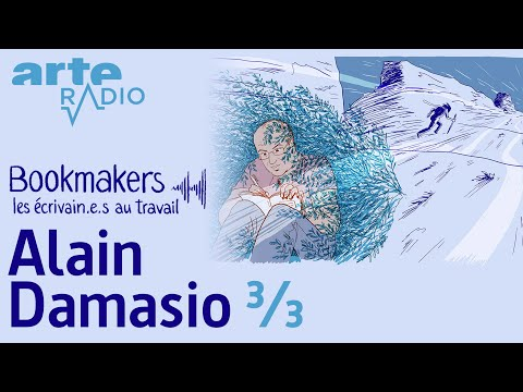 Alain Damasio (3/3)   Bookmakers - ARTE Radio Podcast
