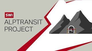 The Alptransit project - Lötschberg, Gotthard and Monte Ceneri tunnels through the Alps