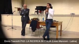 Ennio Tasciotti (PhD) sulla RICERCA IN ITALIA