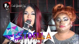 NACE UNA ESTRELLA / BACKSTAGE 06 - CANAL FARANDULA GAY