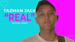 Tazman Jack - Real (feat. NÜ) [Official Music Video]