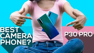 Huawei P30 & P30 Pro Review: After 45 Days!