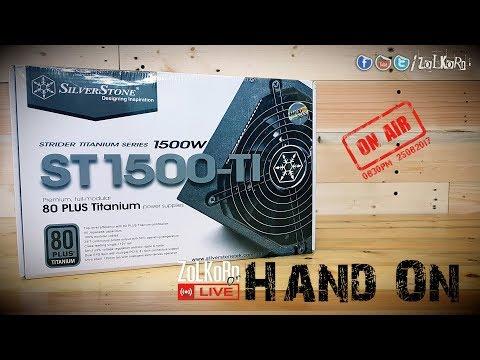 Hand-on เปิดกล่อง PSU ตัวโหด SilverStone SST-1500-TI, 80+ ระดับ Titanium  : ZoLKoRn on Live - EP#34