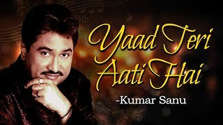 Yaad Teri Aati Hai | Aa Gale Lag Jaa (1994) | Jugal Hansraj | Music Box | Best Of Kumar Sanu