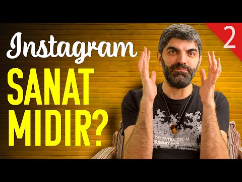 Instagram Sanat Mıdır? - Sanat Sohbetleri - Bager Akbay B02
