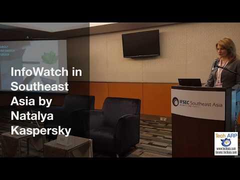 InfoWatch in Southeast Asia by Natalya Kaspersky