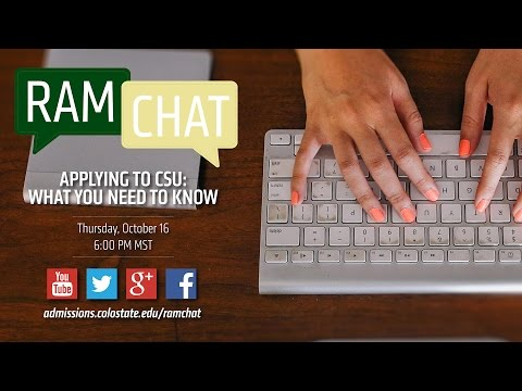 Applying to CSU: What you need to know | A Colorado State University RamChat