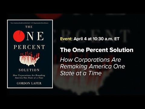 The One Percent Solution: How Corporations Are Remaking America