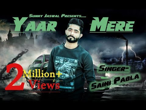 YAAR MERE(Full Song) || Saini Pabla || Latest Punjabi Song 2017 || Sunny Jaswal Photography