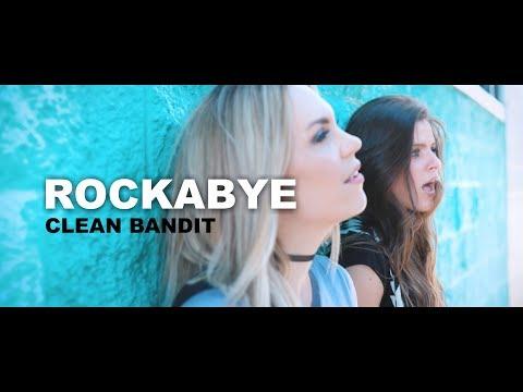 Clean Bandit - Rockabye - Cover by Evynne Hollens feat. Nadia Khristean
