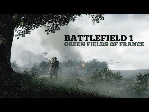 Battlefield 1 - Green Fields Of France