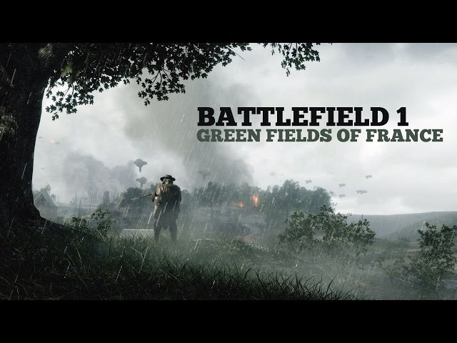 Battlefield 1 - Green Fields of France