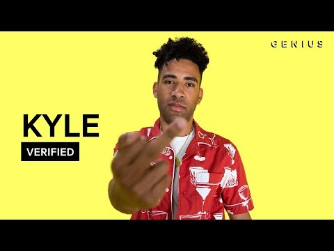 "KYLE ""Playinwitme"" Official Lyrics & Meaning 