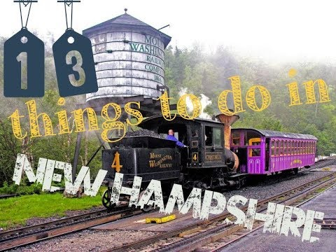 Top 15 Things To Do In New Hampshire