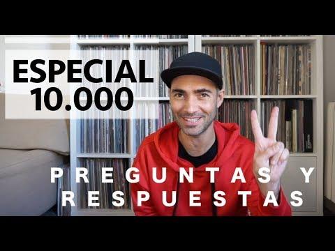 Especial 10000 suscriptores: PREGUNTAS Y RESPUESTAS