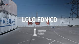 Street art wonderland – LOLOFONICO (ESP) 2018