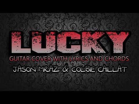Lucky - Jason Mraz & Colbie Caillat (Guitar Cover With Lyrics & Chords)