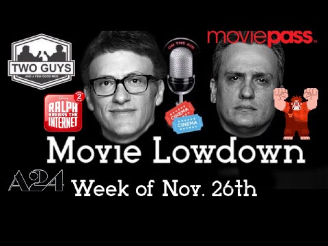 🎟Movie Lowdown Week of Nov. 19th(CHRISTIAN BALE SAVES LIFE, RUSSO BROTHERS, WRECK IT RALPH 2 REVIEW)