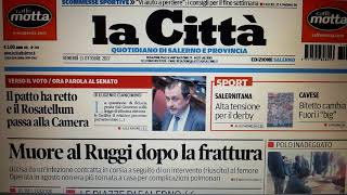 #Salerno prime pagine giornali del 13 ottobre 2017