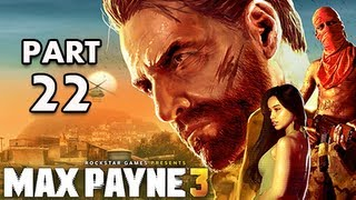 Max Payne 3 Walkthrough - Part 22 [Chapter 10] It