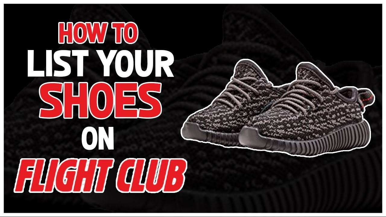 How To List Your Shoes On Flightclub