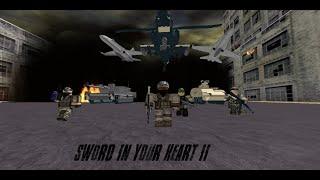 Sword In Your Heart II (Full Film) (ROBLOX) [2015] (ROBLOX War Movie)
