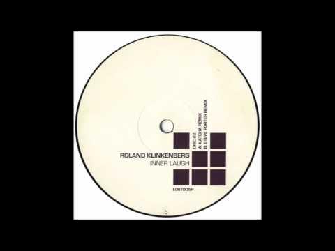 Roland Klinkenberg – Inner Laugh (Katcha Remix)