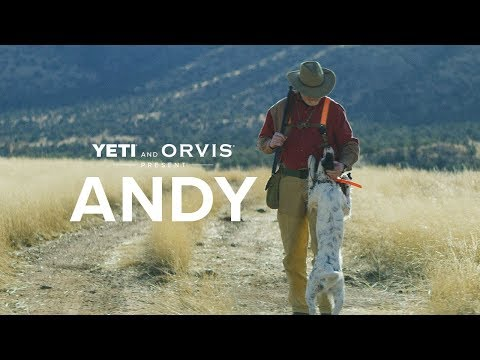Yeti and Orvis Present: Andy