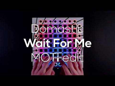 Domastic - Wait For Me (MOTi Edit) [TheSillySpy X Fail-X] // Launchpad Cover