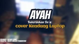 AYAH (Laoneis Band) versi Dangdut - cover Kendang Laptop Ni Battery3