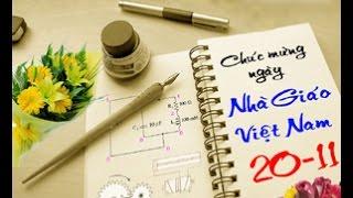 Những Bài Hát Tặng Thầy Cô Nhân Ngày Nhà Giáo Việt Nam  20/11/2015