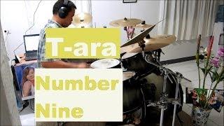 T-ara - Number Nine - Drum Cover - 티아라 - 넘버나인