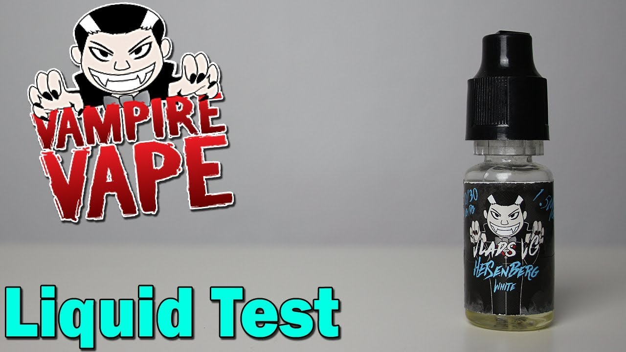 VAMPIRE VAPE   Heisenberg White   Liquid Test