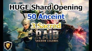 RAID: SL - HUGE Shard Opening (50 Ancient / 3 Sacred)