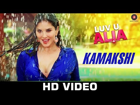Kamakshi - Luv U Alia | Shaan | Jassie Gift | Sunny Leone & Srujan Lokesh